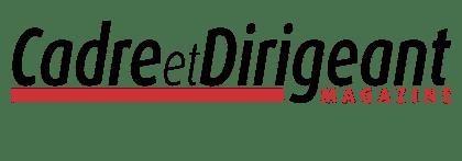 Cadre et Dirigeant Magazine